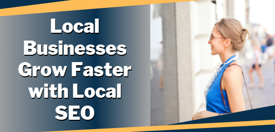 Local Businesss Grow Faster with Local SEO