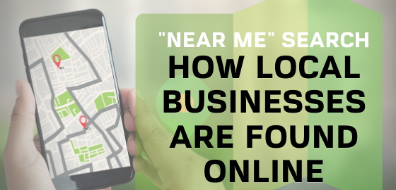 Near Me Search how local businesses are found online