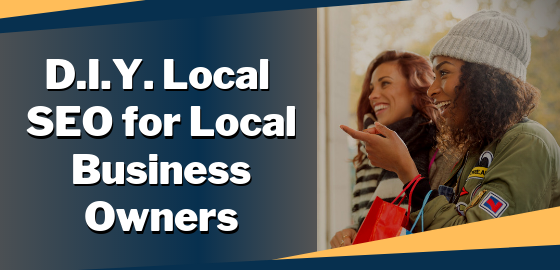 DIY Local SEO for Local Business Owners